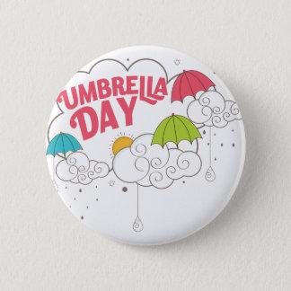 10th February - Umbrella Day - Appreciation Day 2 Inch Round Button