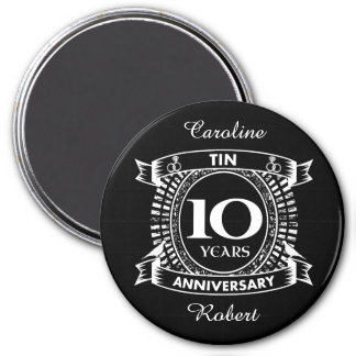 10TH wedding anniversary tin Magnet