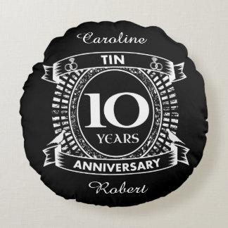 10TH wedding anniversary tin Round Pillow