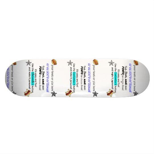 10tshirts.com Make it personal Skateboard Deck