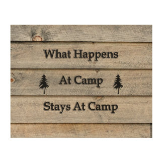 10x8 What happens at camp stays at camp Wood Wall Decor