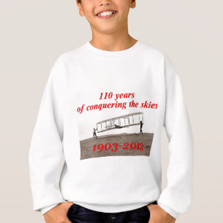 110 Years of Conquering The Skies (1903-2013) Sweatshirt