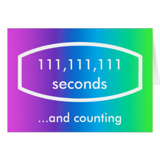 111,111,111 seconds card (3 years + 6 months)