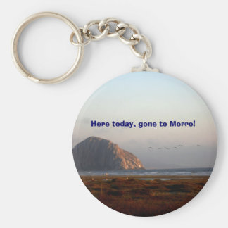 118, Here today, gone to Morro! Keychain