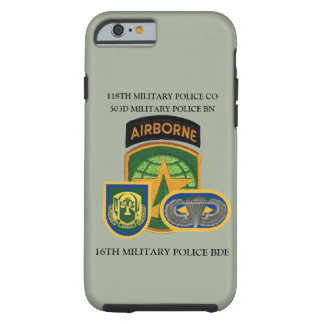 118TH MILITARY POLICE COMPANY CASE TOUGH iPhone 6 CASE