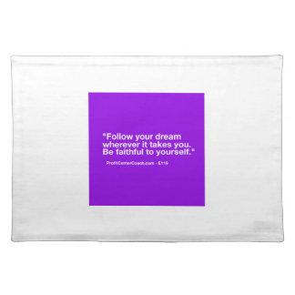 119 Small Business Owner Gift - Follow Dream Placemat