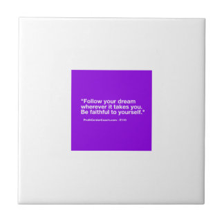 119 Small Business Owner Gift - Follow Dream Tile