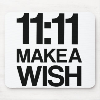 11:11 MAKE A WISH mousepad