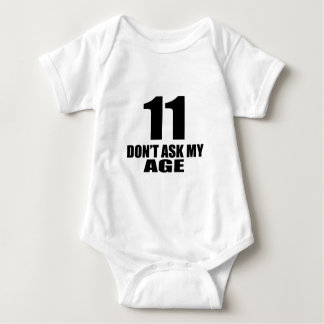 11 Do Not Ask My Age Birthday Designs Baby Bodysuit