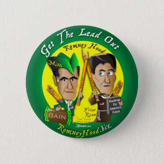 11. Get The Lead Out 2 Inch Round Button