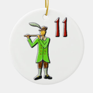 11 Pipers Piping Ceramic Ornament