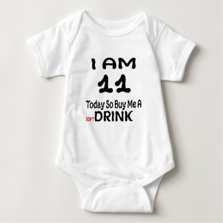 11 Today So Buy Me A Drink Baby Bodysuit