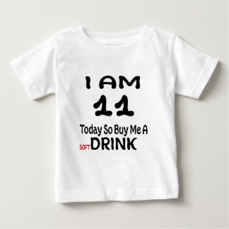 11 Today So Buy Me A Drink Baby T-Shirt