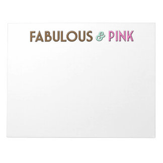 "11"" x 8.5"" memo pad with Fabulous & Pink logo"