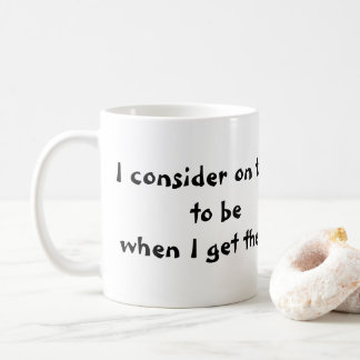 11oz. Coffee Mug with Quote