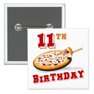 11th Birthday Pizza party Pins