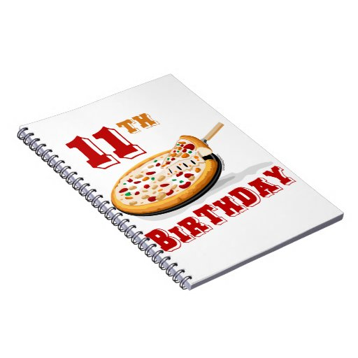 11th Birthday Pizza party Notebooks