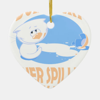 11th February - Don't Cry Over Spilled Milk Day Ceramic Ornament