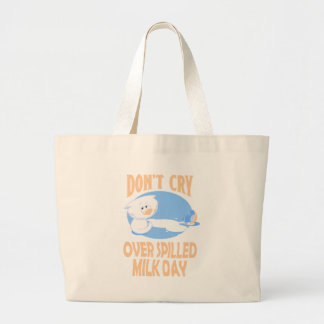 11th February - Don't Cry Over Spilled Milk Day Large Tote Bag