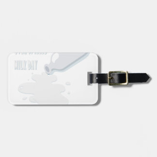 11th February - Don't Cry Over Spilled Milk Day Luggage Tag