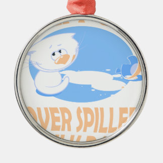 11th February - Don't Cry Over Spilled Milk Day Metal Ornament