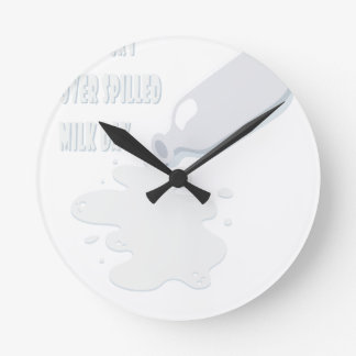 11th February - Don't Cry Over Spilled Milk Day Round Clock