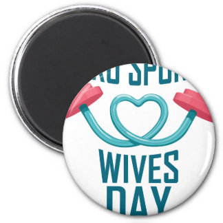 11th February - Pro Sports Wives Day 2 Inch Round Magnet