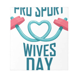 11th February - Pro Sports Wives Day Notepads