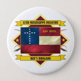 11th Mississippi Infantry 4 Inch Round Button