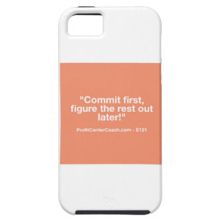 121 Small Business Owner Gift - Commt Now iPhone 5 Cases