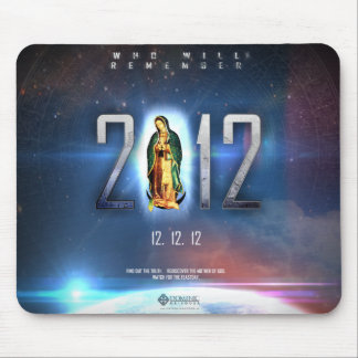 12.12.12 Celebrating Our Lady of Guadalupe Mouse Pad