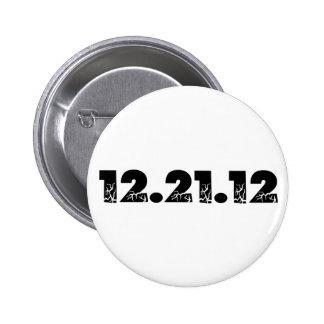 12.21.12 2012 December 21, 2012 2 Inch Round Button