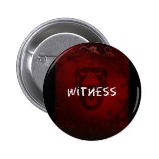 12 Monkeys button - Witness