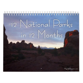 12 National Parks in 12 Months, 5th Edition Calendar