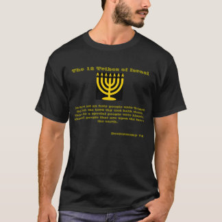 12  Tribes Of Israel: For Thou Are An Holy People T-Shirt