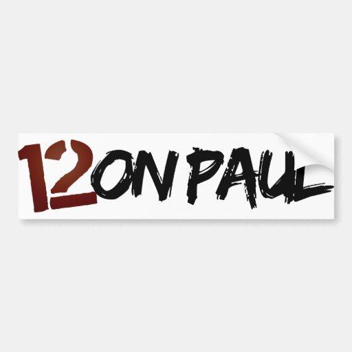 12on Paul Bumper Sticker