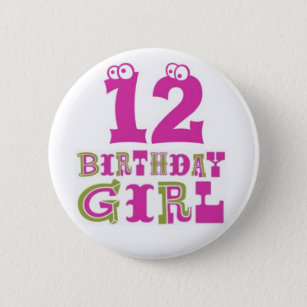 12th Birthday Buttons Pins Zazzle Ca