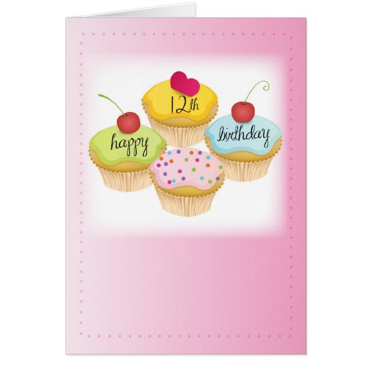 12th Birthday Pink Cupcakes Card