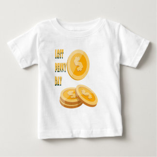 12th February - Lost Penny Day - Appreciation Day Baby T-Shirt