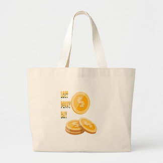 12th February - Lost Penny Day - Appreciation Day Large Tote Bag