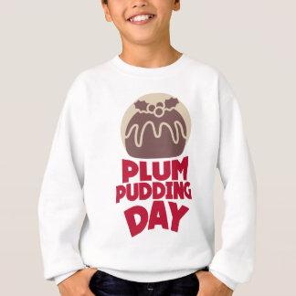 12th February - Plum Pudding Day Sweatshirt