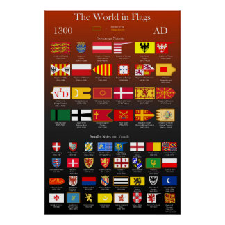 1300 AD Flags of the World Poster