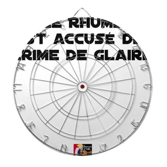 1308123_15421939_Le Rhume is shown of Crime of G Dartboard