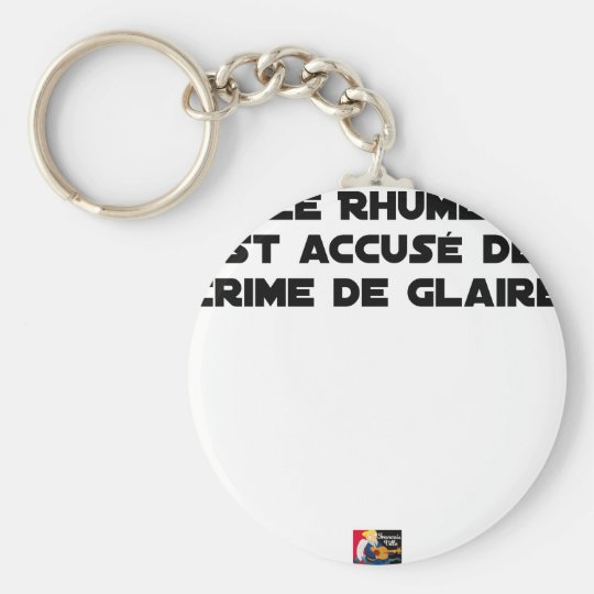 1308123_15421939_Le Rhume is shown of Crime of G Keychain