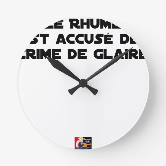 1308123_15421939_Le Rhume is shown of Crime of G Round Clock