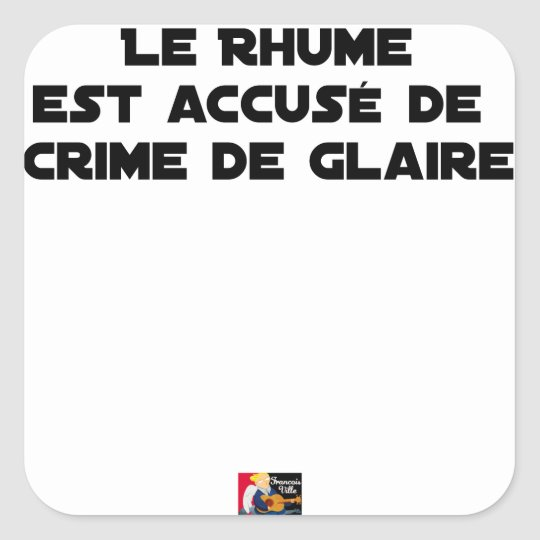 1308123_15421939_Le Rhume is shown of Crime of G Square Sticker