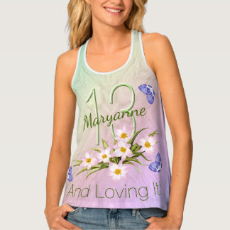 13 and Loving It - Birthday Butterfly Custom Name Tank Top