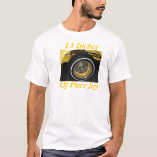 13 Inches Of Pure Joy T-Shirt