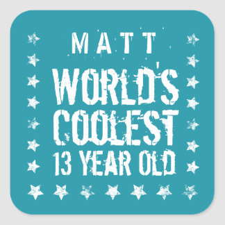 13th Birthday World's Coolest 13 Year Old Teal Z13 Square Sticker