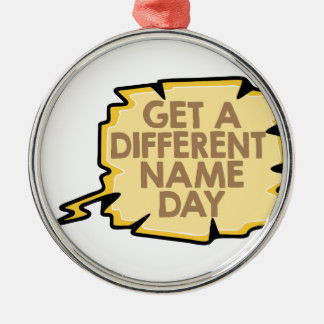13th February - Get A Different Name Day Metal Ornament